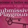 I Want You to Thrive: How to Use the Submissive Playground