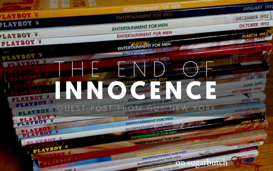 The End of Innocence, Guest Post by Guy New York