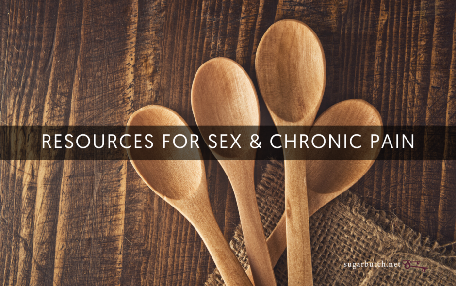 Resources For Sex & Chronic Pain