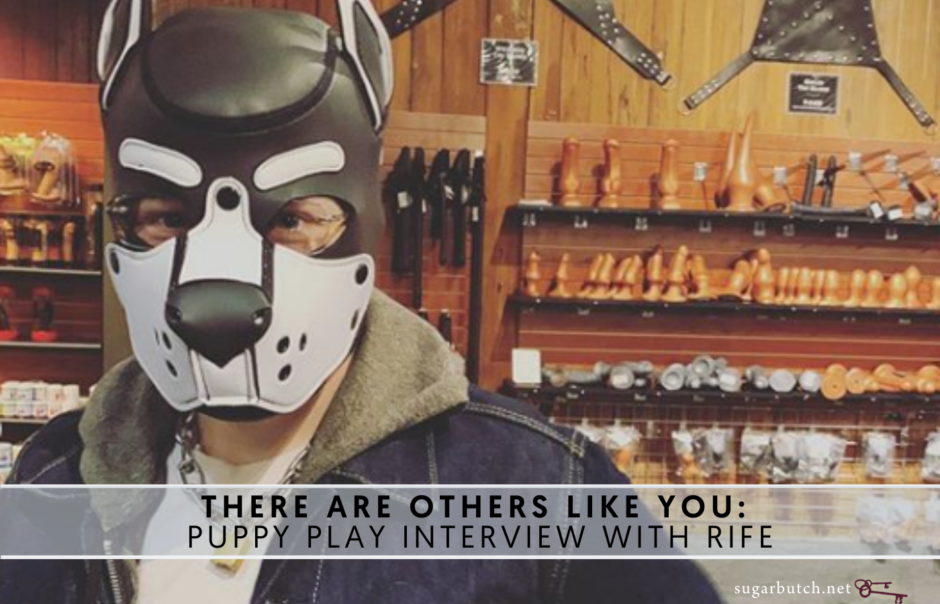 """""""There Are Others Like You:"""" Interview with Rowdy, rife's Puppy"""