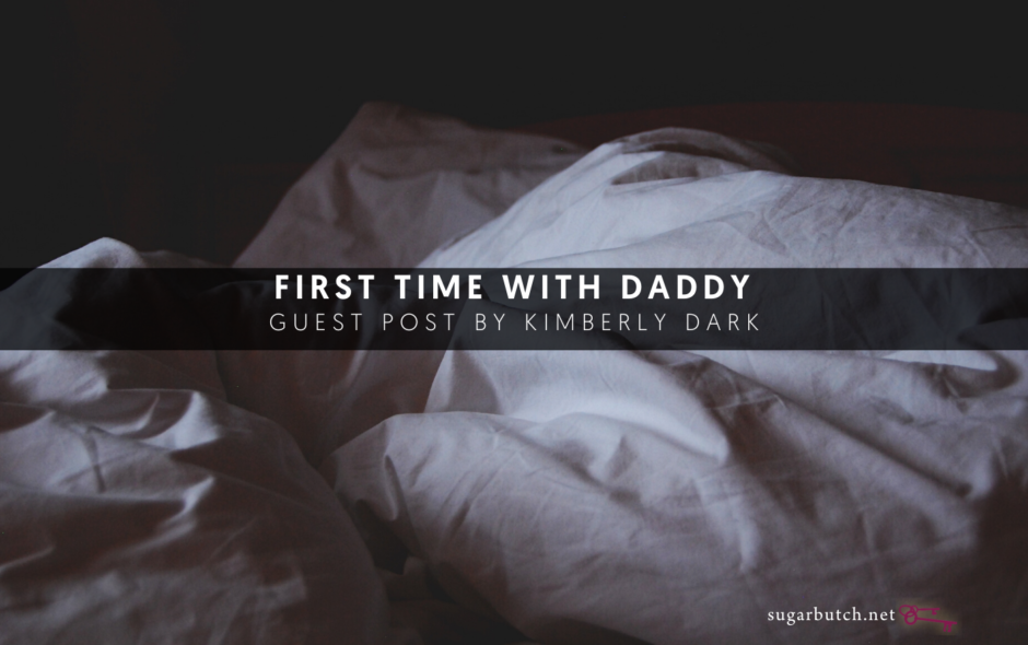 First Time With Daddy, Guest Post by Kimberly Dark (Excerpt from The Daddies)