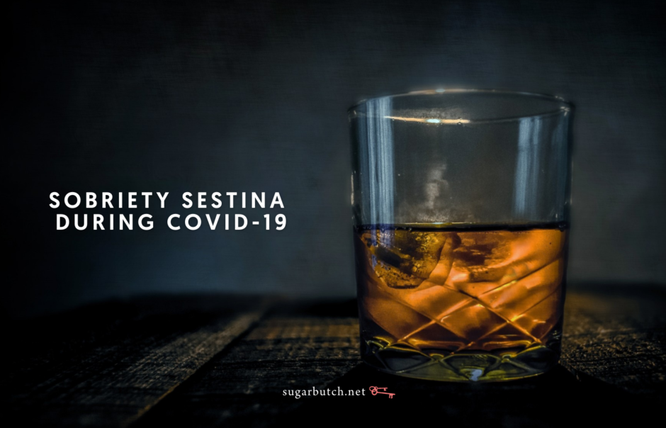 Sobriety Sestina During COVID-19