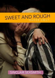 Sweet & Rough