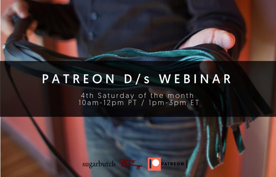 Announcing: D/s Webinars for Patrons