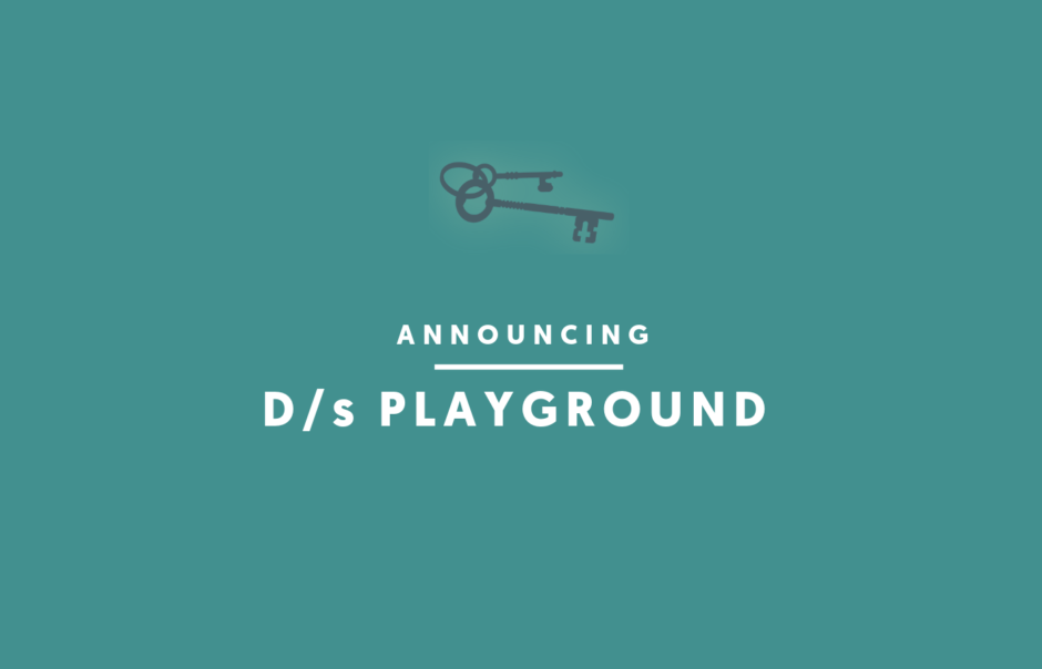 Announcing: D/s Playground! Summer 2019