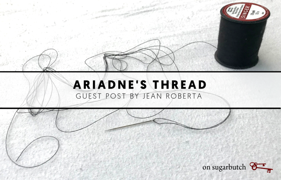 Ariadne's Thread, Guest Post by Jean Roberta